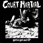 court martial - gotta get out EP
