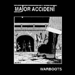 major accident - warboots - ep