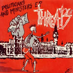 Threats - Politicians and Ministers 7 inch EP