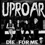 Uproar - Die for Me EP